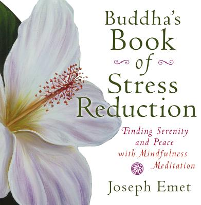 Buddha's Book of Stress Reduction By Emet, Joseph